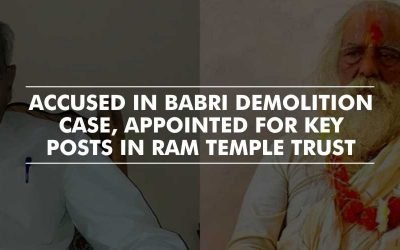 Babri Accused appointed in key posts in Ram Temple Trust