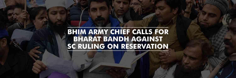 Chandrashekhar Azad calls for Bharat Bandh against apex court ruling on reservation