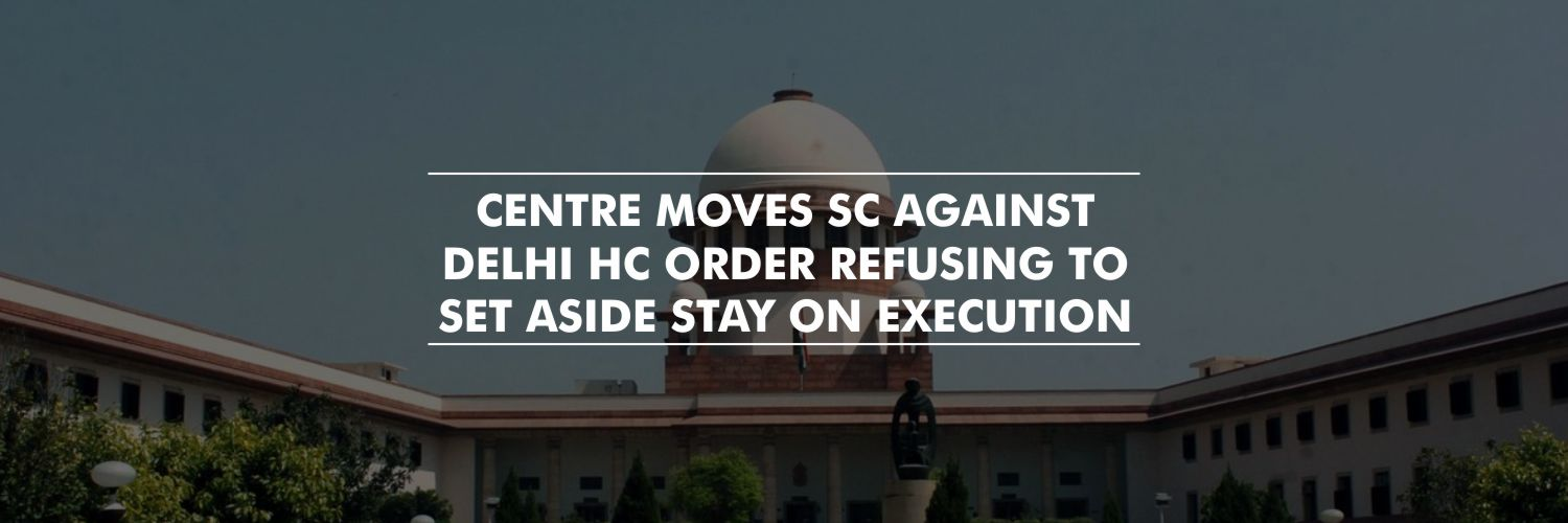 Centre Moves SC Against Delhi HC Order Refusing to Set Aside Stay on Executions – Nirbhaya case