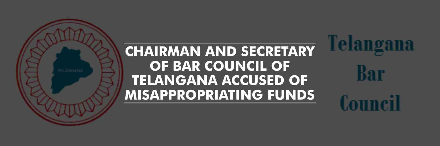 Bar Council chairman and secretary accused of misappropriating funds – Telangana