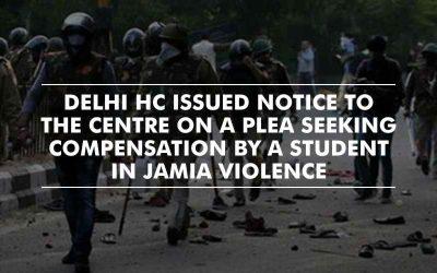Notice on plea seeking compensation for injured students – Jamia Violence