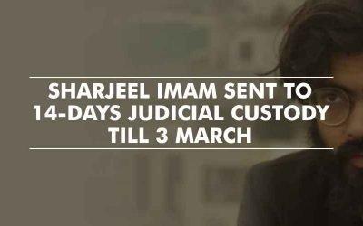 Delhi police names Sharjeel Imam as instigator, sends him to judicial custody