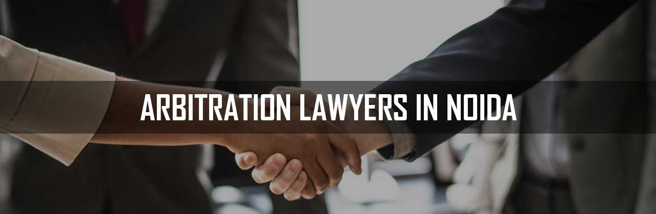 Arbitration-Lawyers-in-Noida