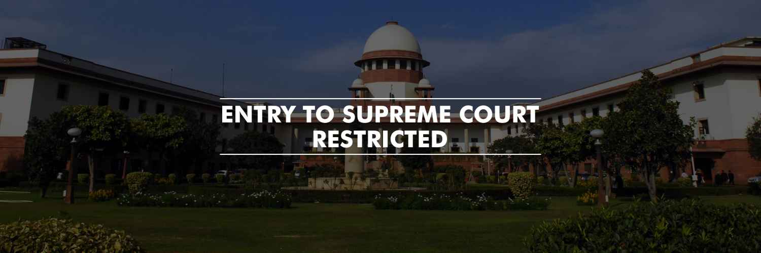 Entry to Supreme Court Restricted