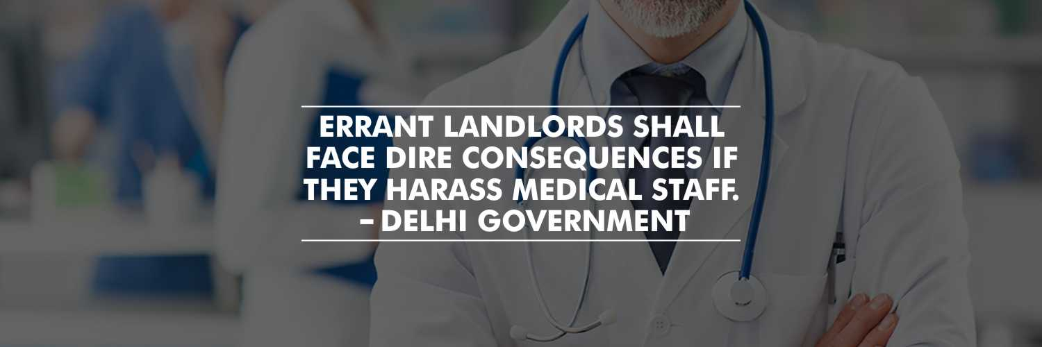 Strict action against errant landlords for harassing medical staff to leave – Delhi Government
