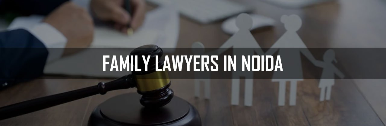 Family-Lawyers-in-Noida