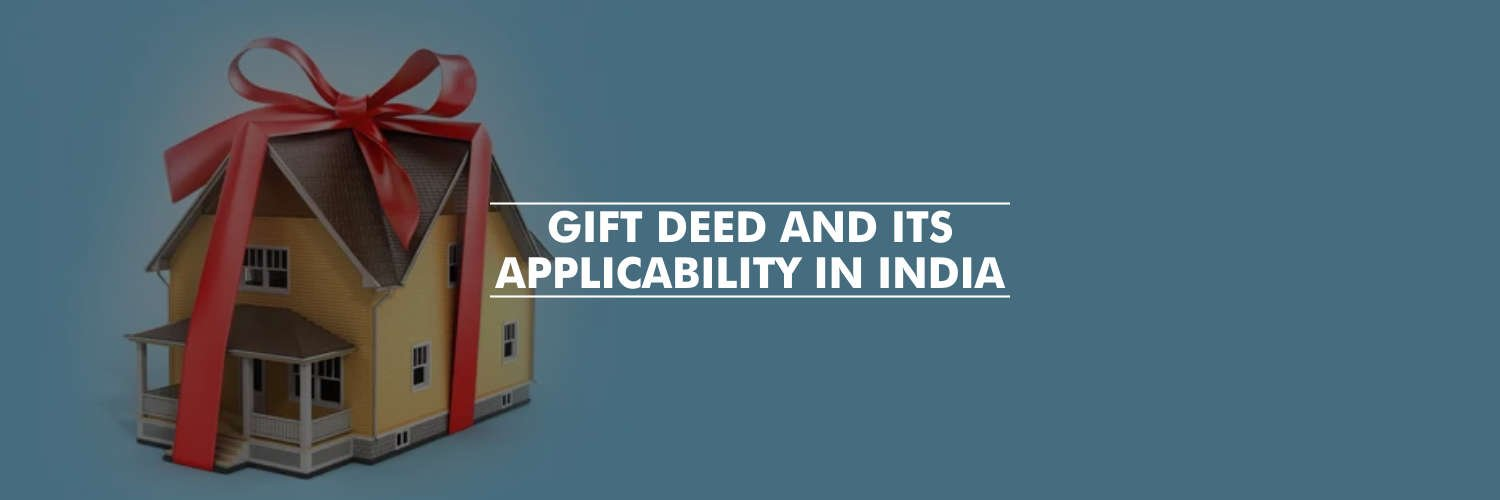 Gift Deed and its applicability