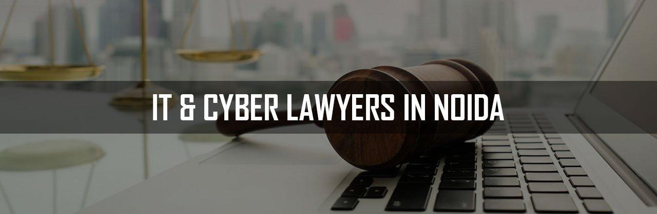 IT-&-Cyber-Lawyers-in-Noida