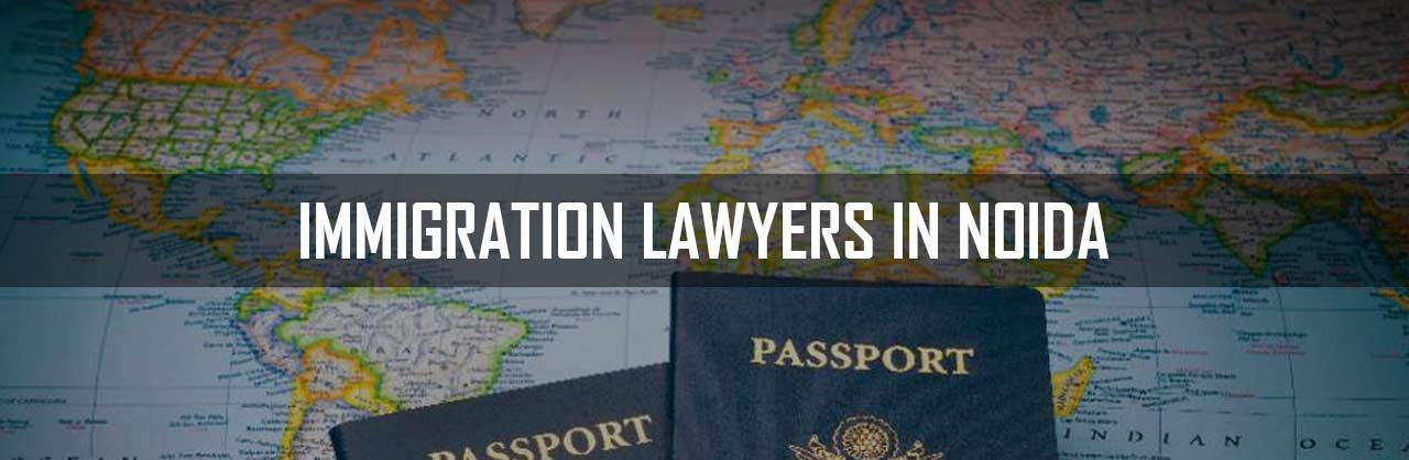 Immigartion Lawyers in Noida