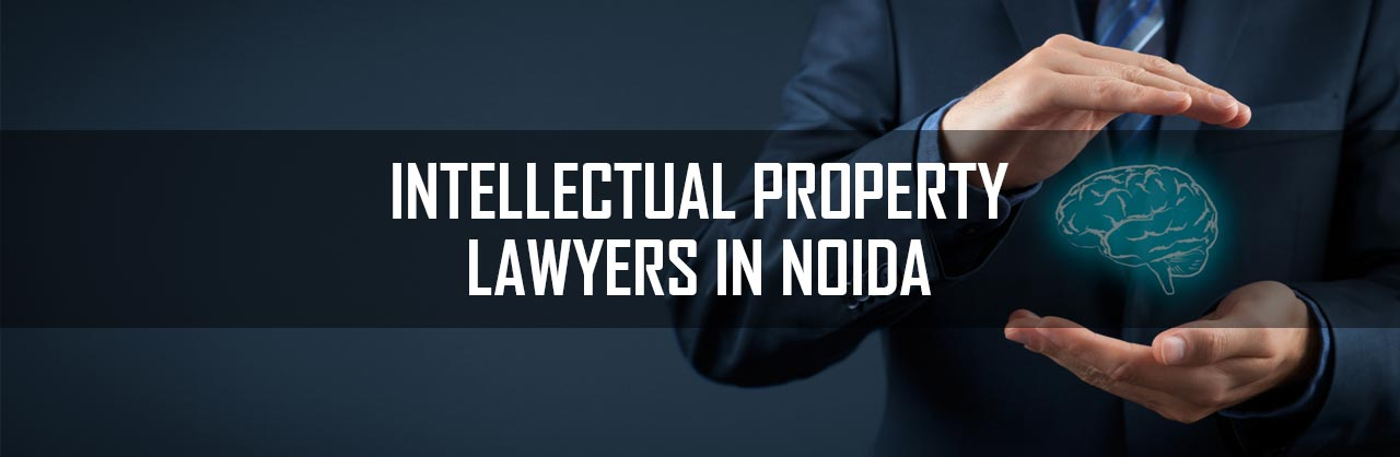 Intellectual-Property-Lawyers-in-Noida