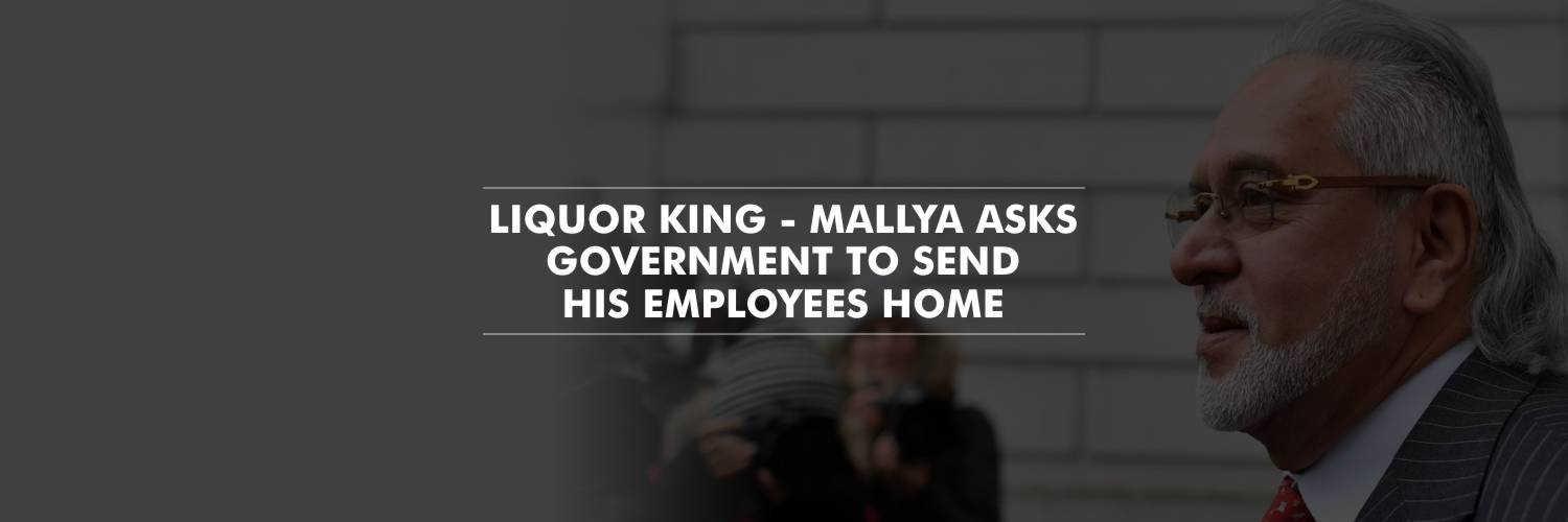 Vijay Mallya seeks Indian government's help to send his employees home, in view of COVID-19 lockdown