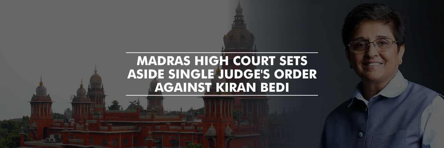 Madras High Court sets aside order against Kiran Bedi