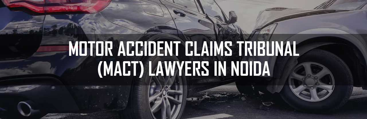 Motor-Accident-Claims-Tribunal-Lawyers-in-Noida