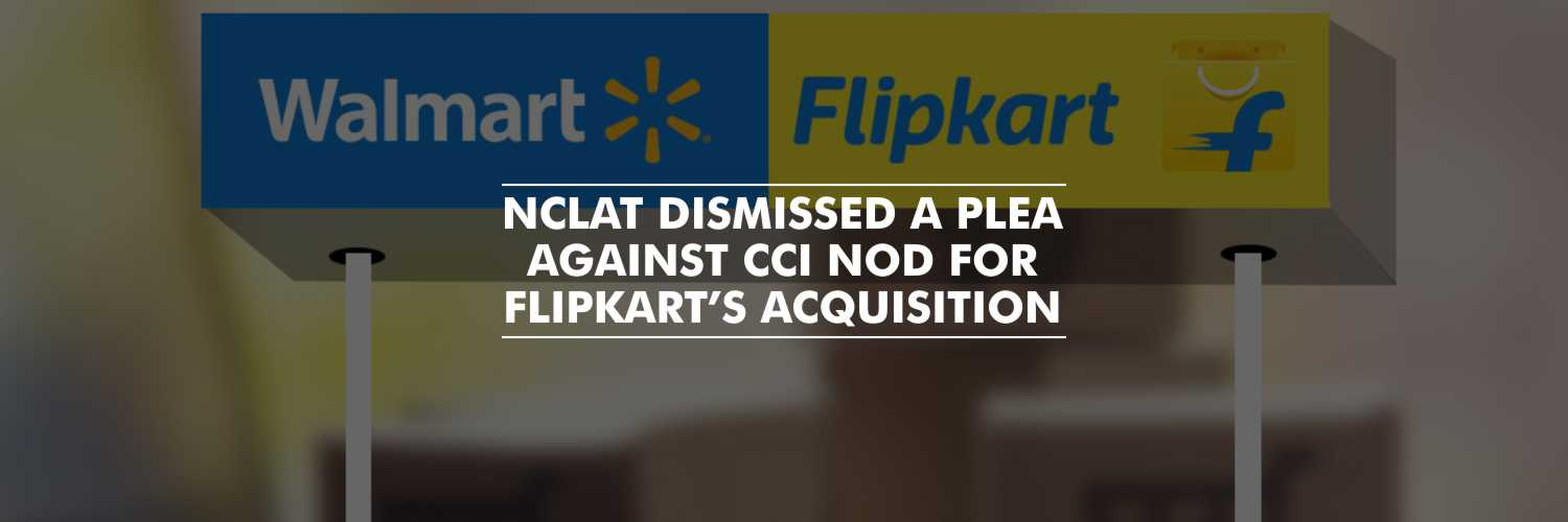 Plea against CCI nod for Flipkart's acquisition rejected by NCLAT