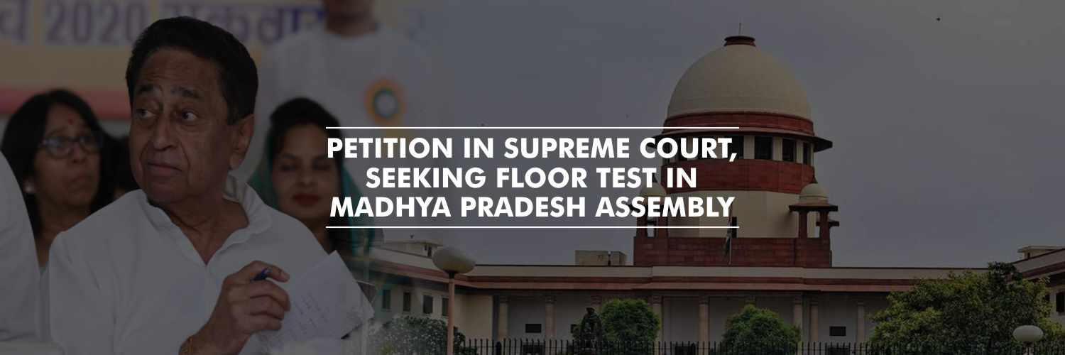 Petition in Supreme Court seeking floor test in Madhya Pradesh assembly