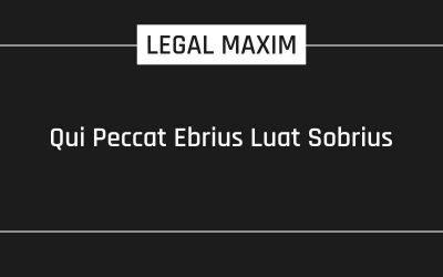 Qui Peccat Ebrius Luat Sobrius