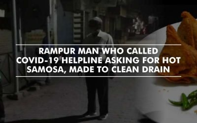 Rampur man who called COVID-19 helpline asking for hot samosa, made to clean drain