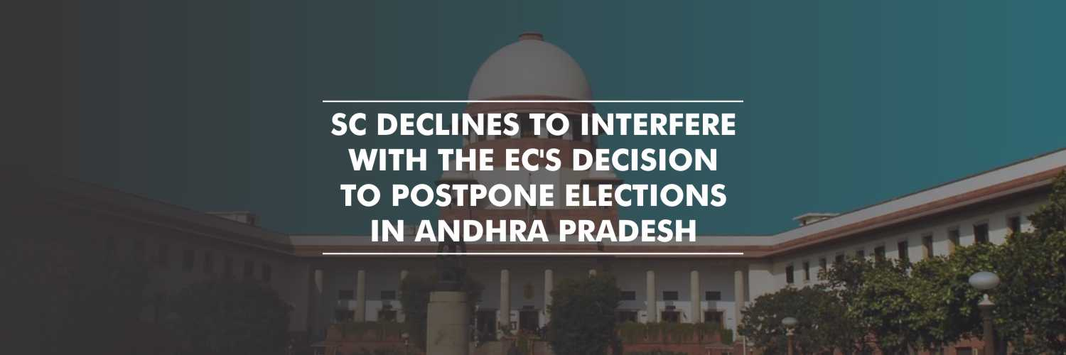 Supreme Court refuses to interfere in the postponement of Andhra Local body polls