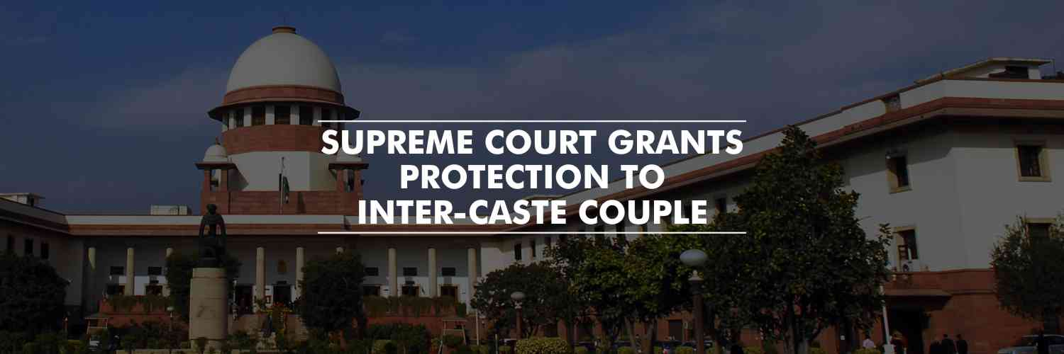 Protection from arrest to newly married inter-caste couple of Jaipur – SC