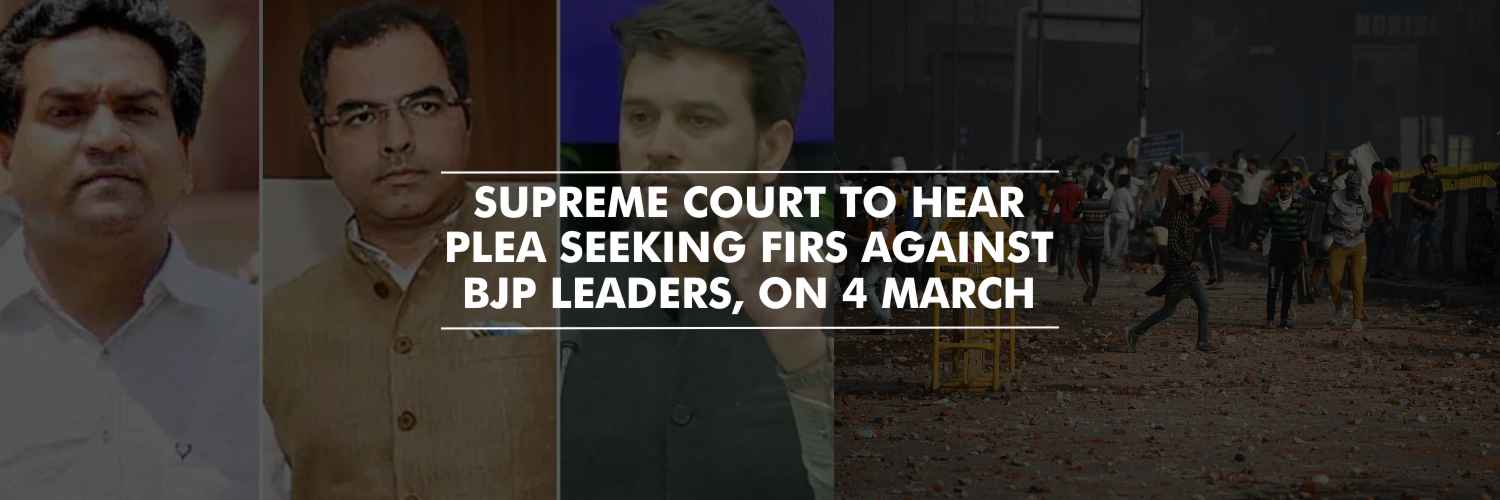 Supreme Court to hear plea seeking FIRs against BJP leaders, on 4 March