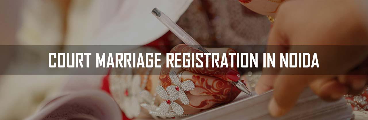 Court Marriage Registration in Noida