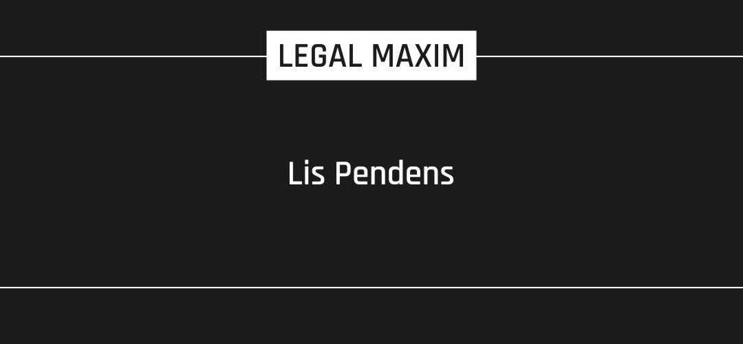 Lis Pendens
