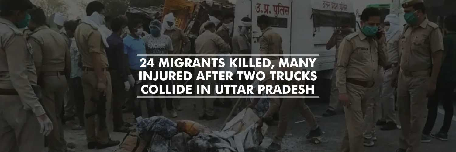 24 Migrants Killed, Many Injured After Two Trucks Collide in Uttar Pradesh