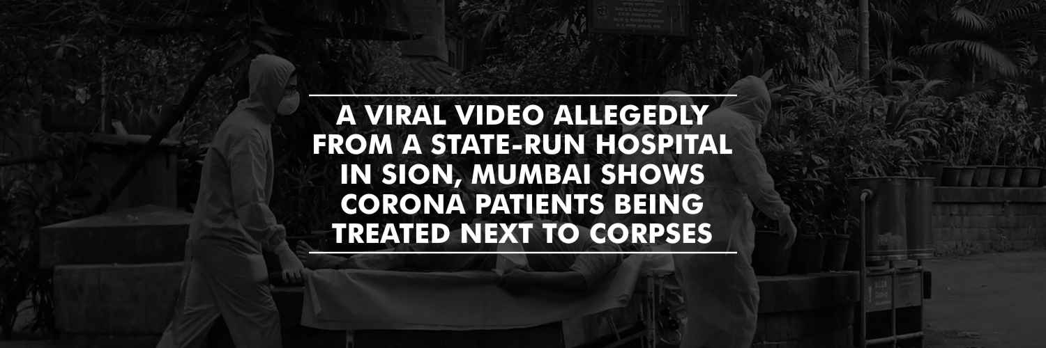Covid-19 Patients Treated Near Dead Bodies In Mumbai Civic-Run Hospital