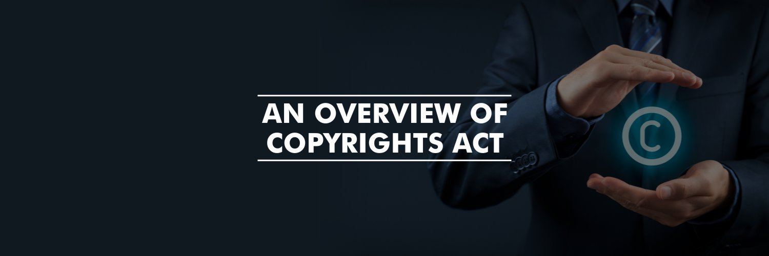 An overview of Copyrights Act