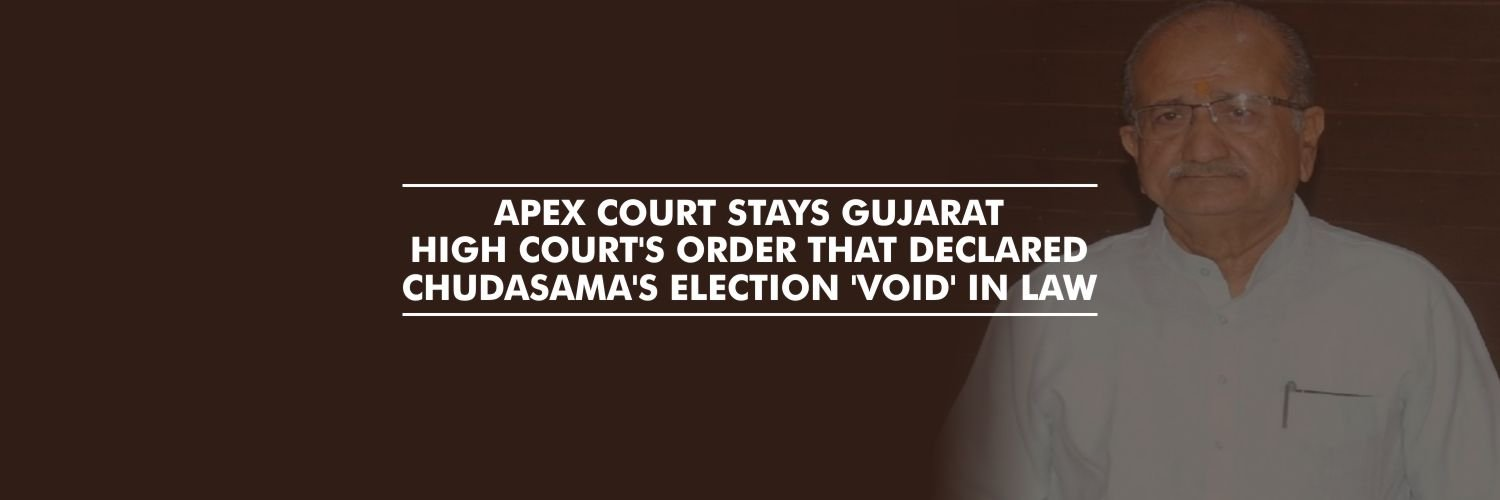 SC stays Gujarat HC order that declared Minister Chudasama's election void
