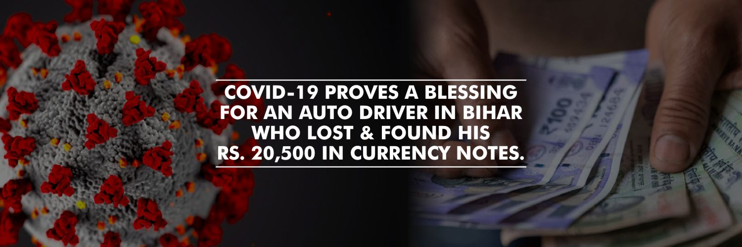 Covid-19 Fake News Helped a Bihar Auto Driver Recover His Lost Rs 20,500