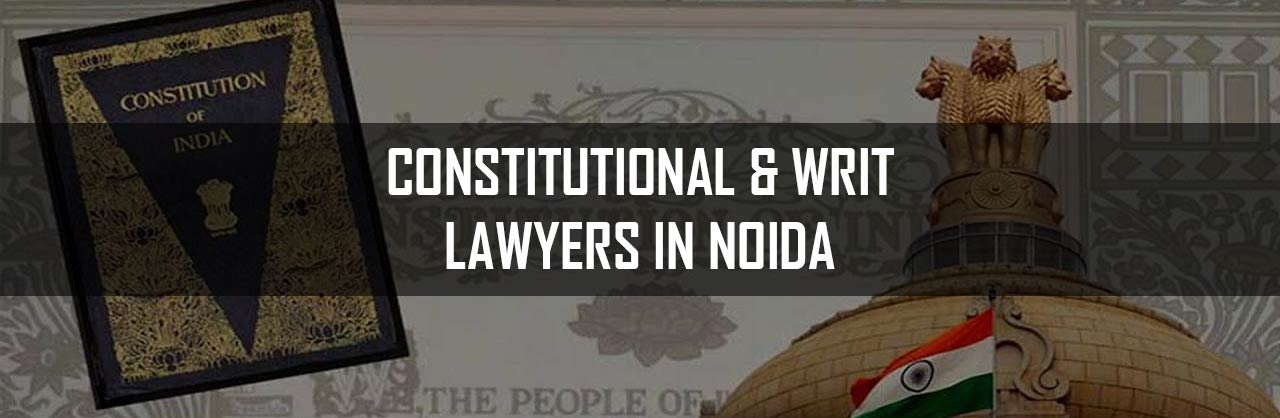 Constitutional-Lawyers-in-Noida