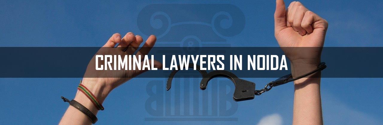Criminal Lawyers in Noida