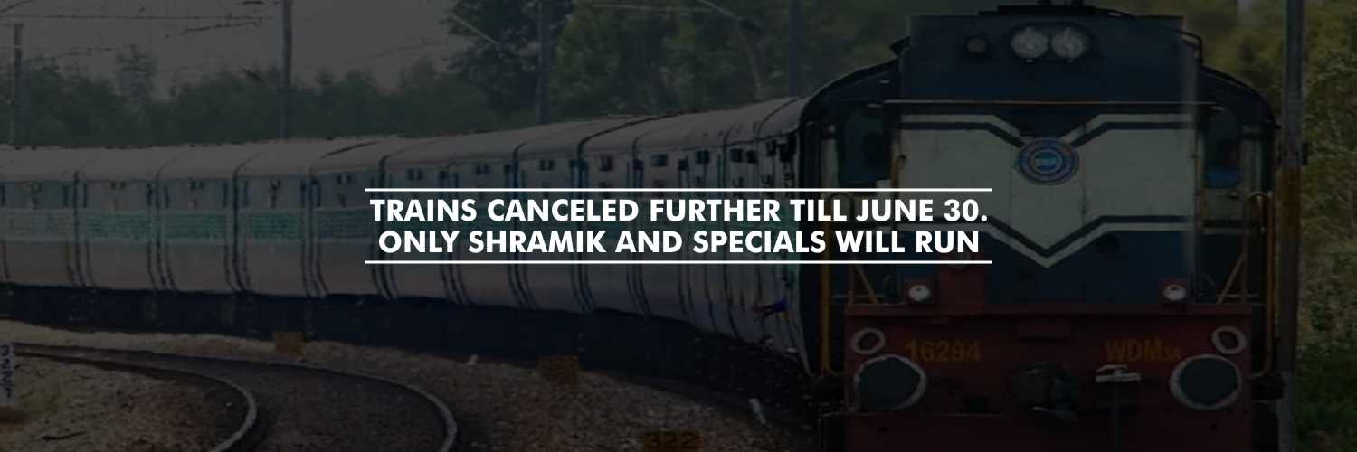 IRCTC Cancels Tickets for All Trains Till June 30; Shramik and Specials to Run as Scheduled