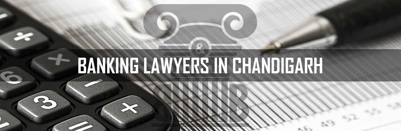 Banking-Lawyers-in-Chandigarh