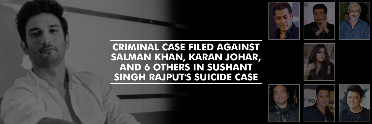 Criminal case filed against Salman Khan, Karan Johar, and 6 others in Sushant Singh Rajput's Suicide Case