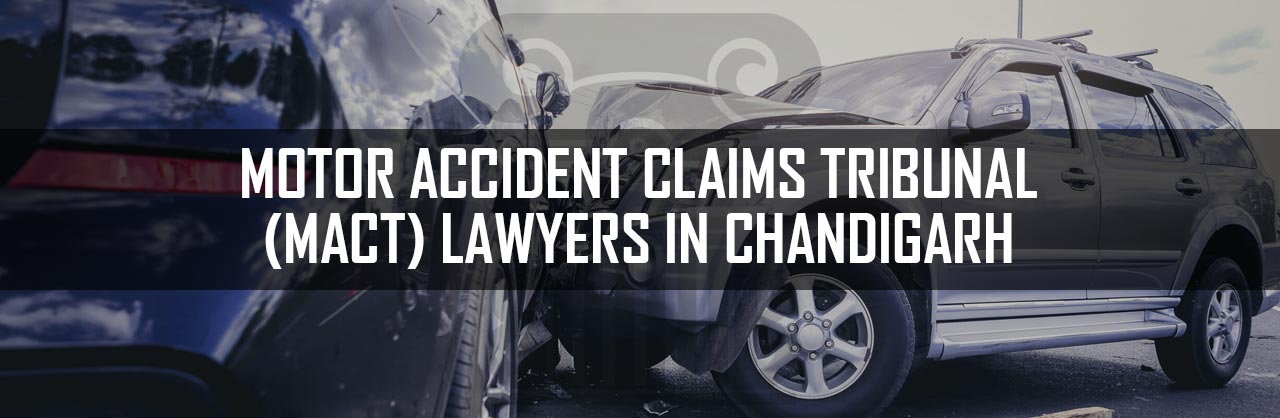 Motor-Accident-Claims-Tribunal-(MACT)-Lawyers-in-Chandigarh