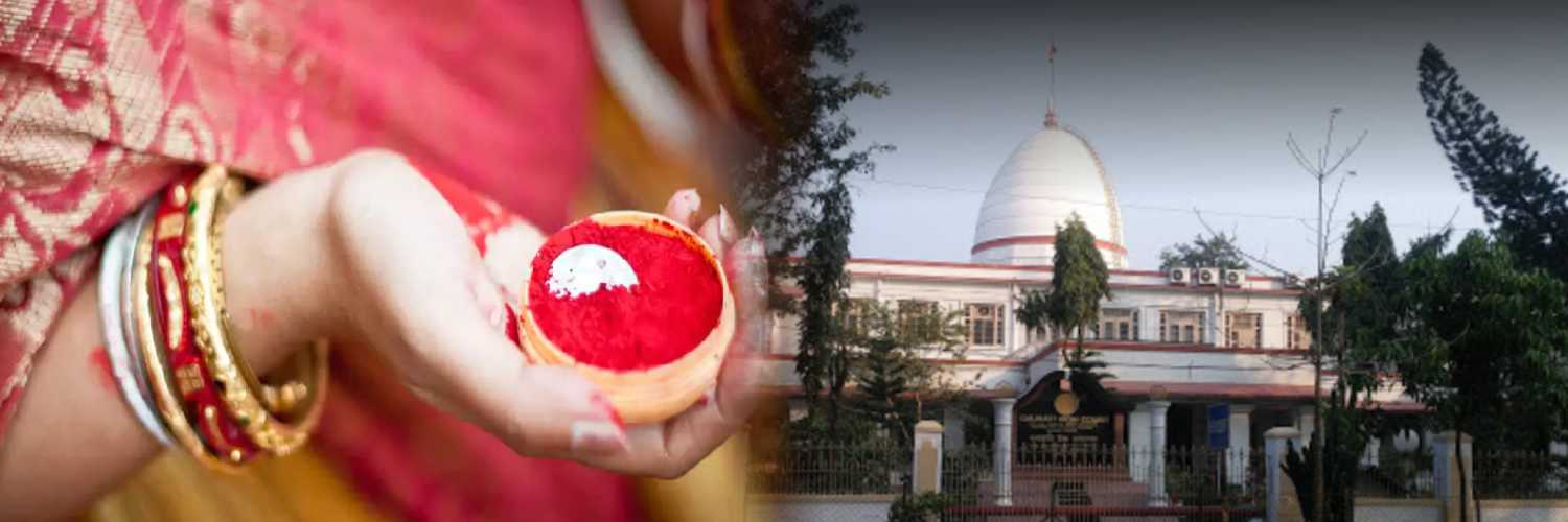 Refusal to wear 'sakha and sindoor' will project her refusal to accept marriage – Gauhati High Court