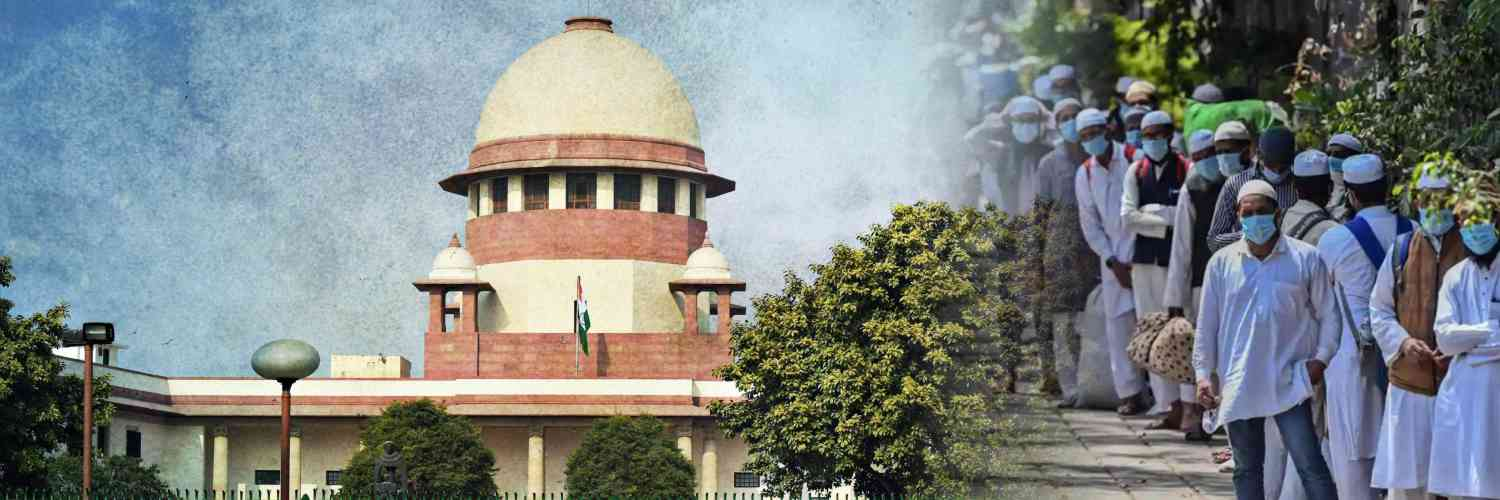 Supreme Court sought Centre's clarification on the visa cancellation orders of 3500 Foreign Tablighi Jamatis
