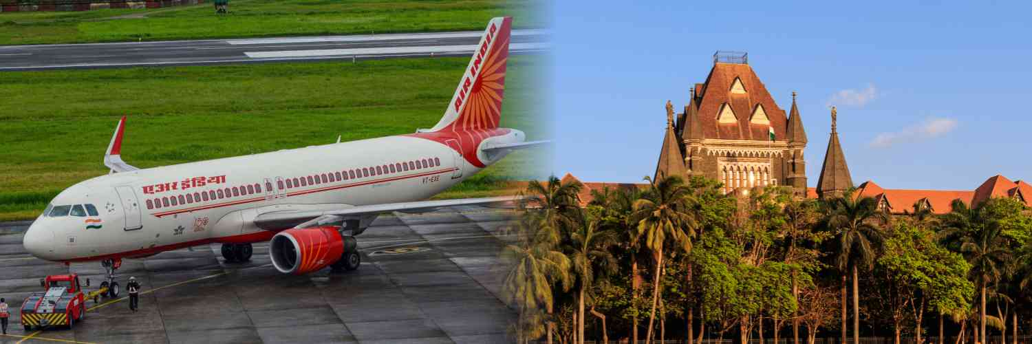 Bombay High Court Issues Notice to Air India Over 250 Casual Workers Plea Seeking Work