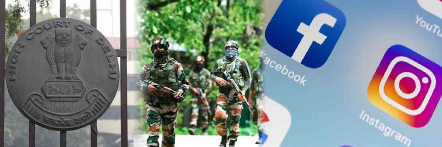 Lt. Colonel Moved Delhi HC Challenging the Ban on the Use of Facebook and 88 Other Applications by Army Personnel