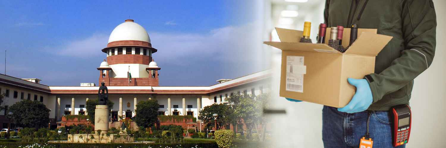 Supreme Court Denied Entertaining Plea Filed Against Liquor Home Delivery in Pune and Nasik