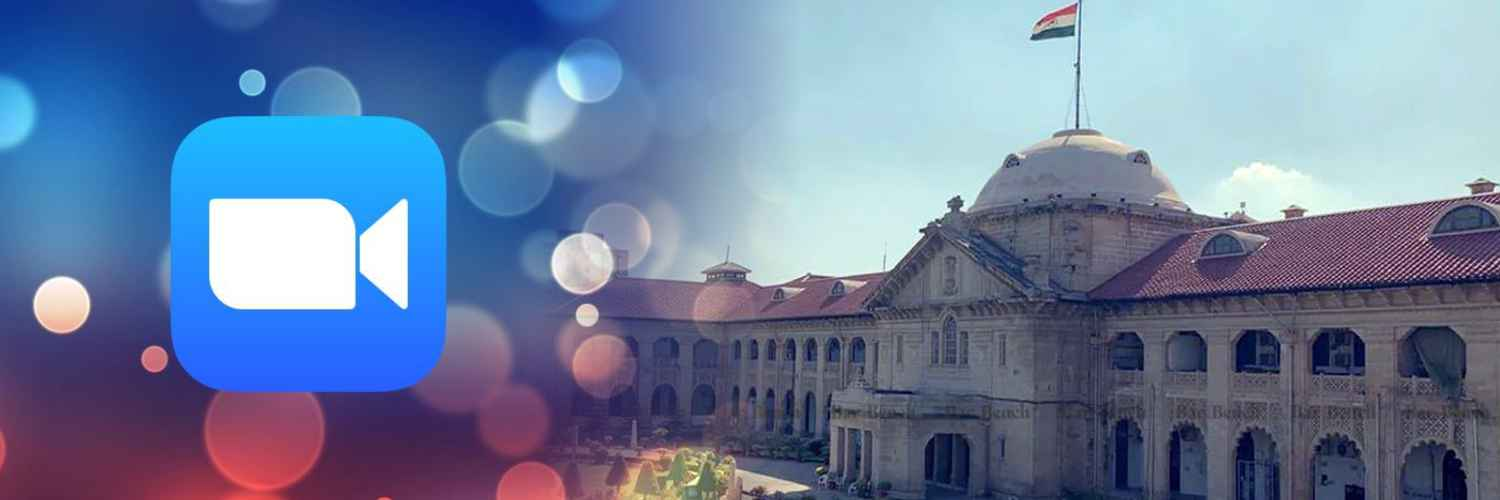 VC Facility Universally Available to All Lawyers – Allahabad High Court