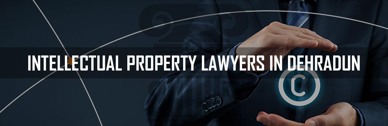 Intellectual-Property-Lawyers-in-Dehradun
