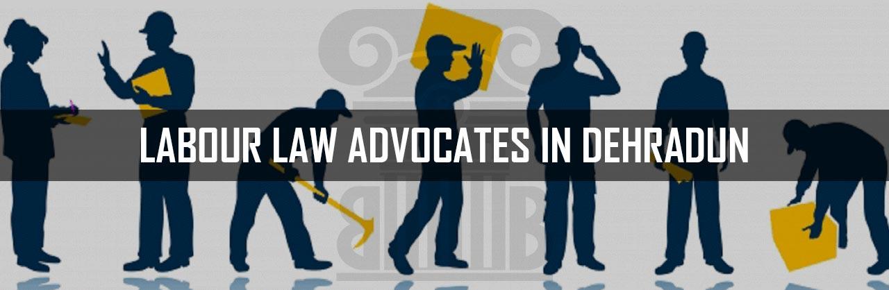 Labour-Law-Advocates-in-Dehradun