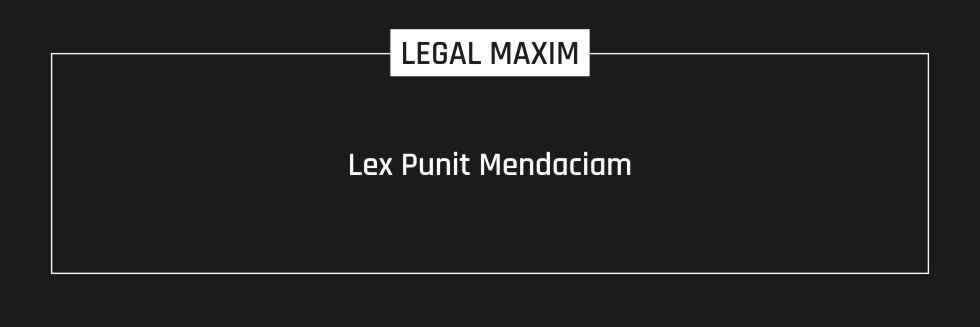 Lex Punit Mendaciam