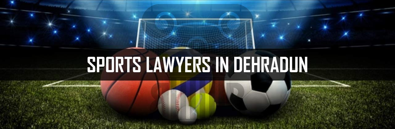 SPORTS-LAWYERS-IN-DEHRADUN