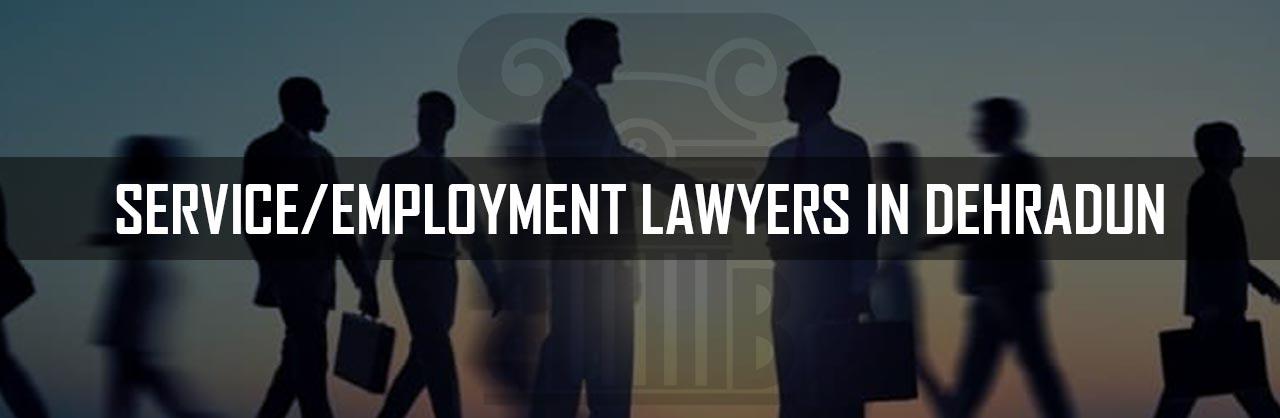 Service-Employment-Lawyers-in-Dehradun