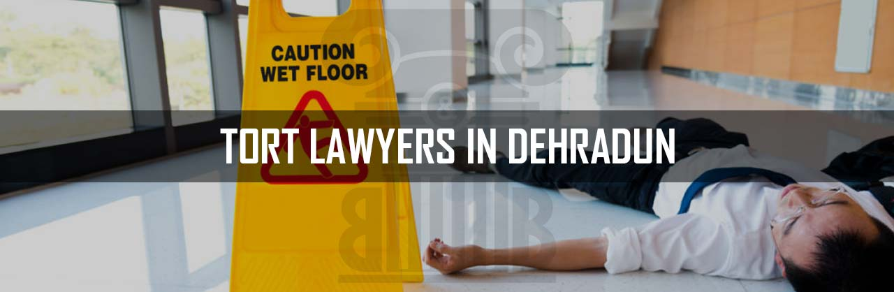 Tort-Lawyers-in-Dehradun