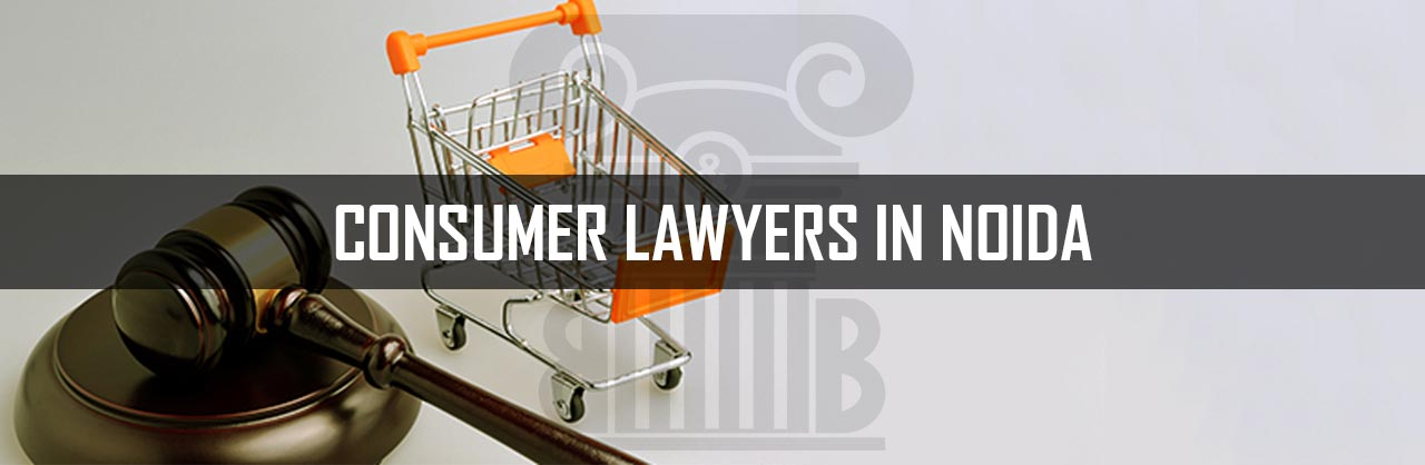Consumer Lawyers in Noida